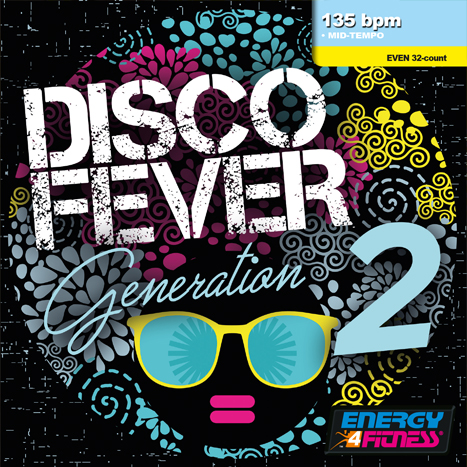 Disco Fever Generation 2 : Yes! Fitness Music