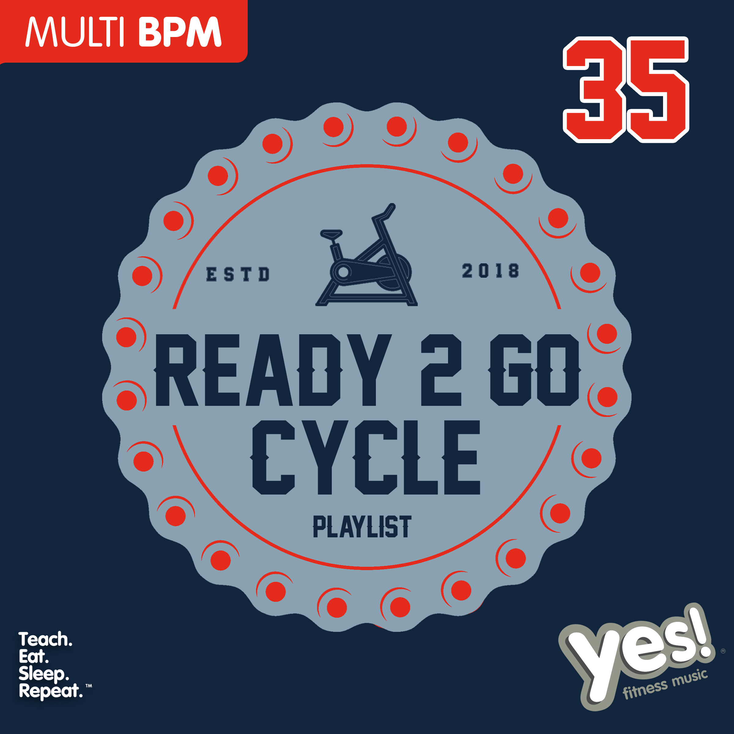 Ready 2 Go Cycle Playlist 35 : Yes! Fitness Music