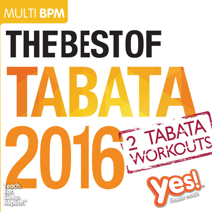 Best of Tabata 2016 : Yes! Fitness Music