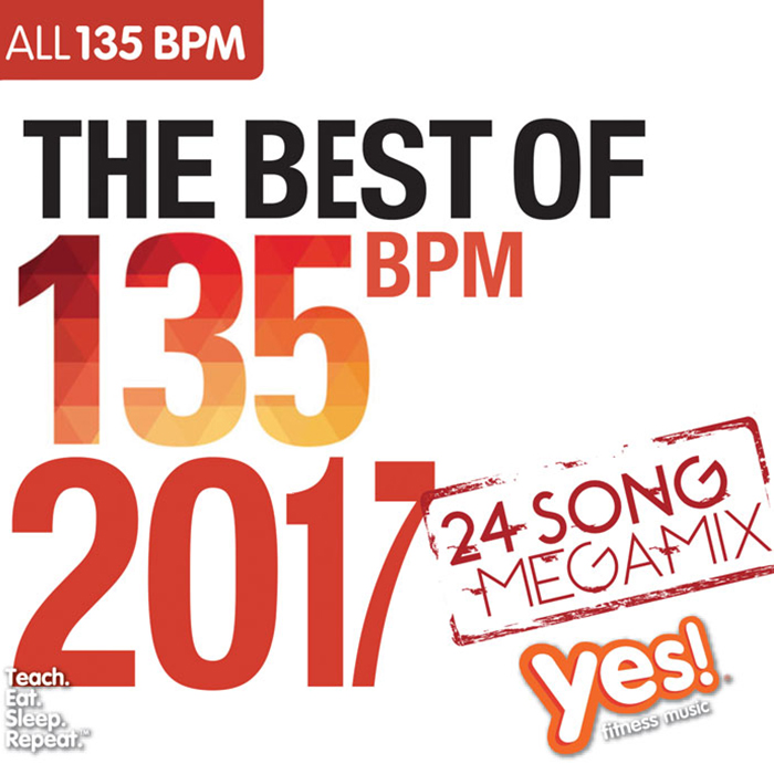 The Best of 135 BPM 2017 : Yes! Fitness Music